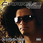Charlie Valens Da' Reggaeton Fusion (Parental Advisory)