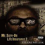Mr. Serv-On Life Insurance 2: Heart Muzik (Parental Advisory)
