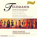 Simon Standage Telemann: Music Of The Nations