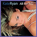 Kate Ryan All For You (7-Track Maxi-Single)