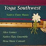 Alice Gomez Yoga Southwest: Native American Flute Works II