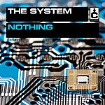The System Nothing (3-Track Maxi-Single)