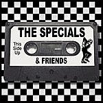 The Specials The Specials & Friends