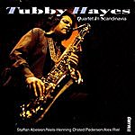 Tubby Hayes Tubby Hayes Quartet In Scandinavia