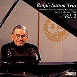 Ralph Sutton The Ralph Sutton Trio Live At Sunnie's Rendevouz 1969, Vol. 2