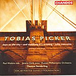 Thomas Sanderling Tobias Picker: Keys To The City/And Suddenly It's Evening/Cello Concerto