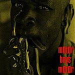 Motor Boys Motor Motor Boys Motor