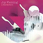 Joy Fleming L'Attraction