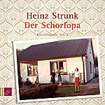 Heinz Strunk Der Schorfopa