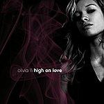 Olivia High On Love EP