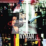 Michael Nyman The Composer's Cut Series, Vol.2: Nyman/Greenaway Revisited
