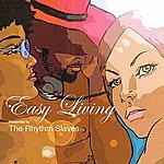 The Rhythm Slaves Easy Living