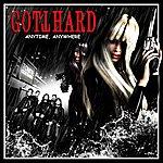 Gotthard Anywhere Anytime: Tour EP