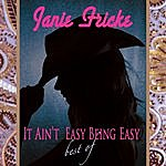Janie Fricke It Ain't Easy Being Easy: Best Of