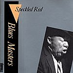 Speckled Red Blues Masters, Vol.11