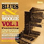 Champion Jack Dupree Barrelhouse, Blues & Boogie Woogie Vol. I