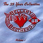The Bellamy Brothers The 25 Year Collection, Vol.1 (Re-Recorded Versions)