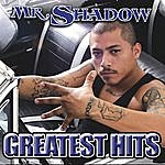 Mr. Shadow The Best Of Mr. Shadow (Parental Advisory)
