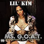 Lil' Kim Ms. G.O.A.T. (Parental Advisory)