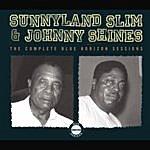 Sunnyland Slim The Complete Blue Horizon Sessions