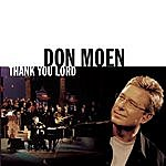 Don Moen Thank You Lord (Live)