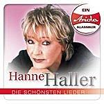 Hanne Haller Ein Ariola Klassiker: Die Schönsten Lieder