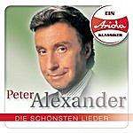 Peter Alexander Ein Ariola Klassiker: Die Schönsten Lieder