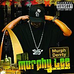 Murphy Lee Murph Derrty (Single) (Parental Advisory)