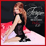 Fergie The Dutchess Deluxe EP (Edited)