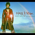Mary J. Blige Rainy Dayz (3-Track Maxi-Single)