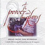 Jeremy Filsell The Power And The Glory: Organ Music For Weddings