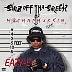 Eazy-E Str8 Off The Streets Of Muthaphukkin Compton (Parental Advisory)