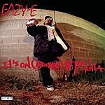 Eazy-E It's On (Dr. Dre) 187um Killa (Parental Advisory)