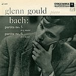 Glenn Gould Bach: Partita No.5 in G Major/Partita No.6 in E Minor