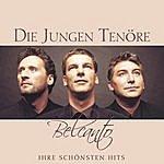 Die Jungen Tenöre Belcanto: Ihre Schönsten Hits