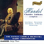 The Sixteen Handel: Chandos Anthems Complete