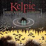 """Kelpie """"Var Det Du - Var Det Deg?"""" (Was It You?)"""