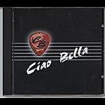Ciao Bella Ciao Bella