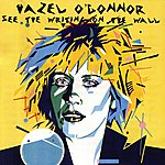 Hazel O'Connor See The Writing On The Wall