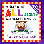 Joni Eareckson Tada What's It All About?