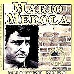 Mario Merola Quattro Mura