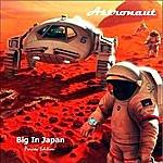 Astronaut 7 Big In Japan