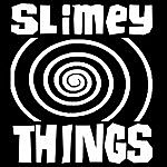 Slimey Things Made By Robots For Robots