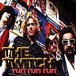 Twitch Run, Run, Run (Single)
