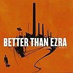 Better Than Ezra Before The Robots
