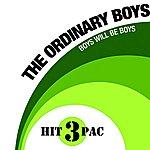 The Ordinary Boys 3 Hit Pac: Boys Will Be Boys (3-Track Maxi-Single)