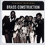Brass Construction Classic Masters: Brass Construction