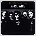 April Wine Classic Masters: April Wine