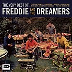 Freddie & The Dreamers The Very Best Of