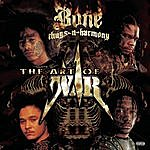 Bone Thugs-N-Harmony The Art Of War: World War 2 (Parental Advisory)